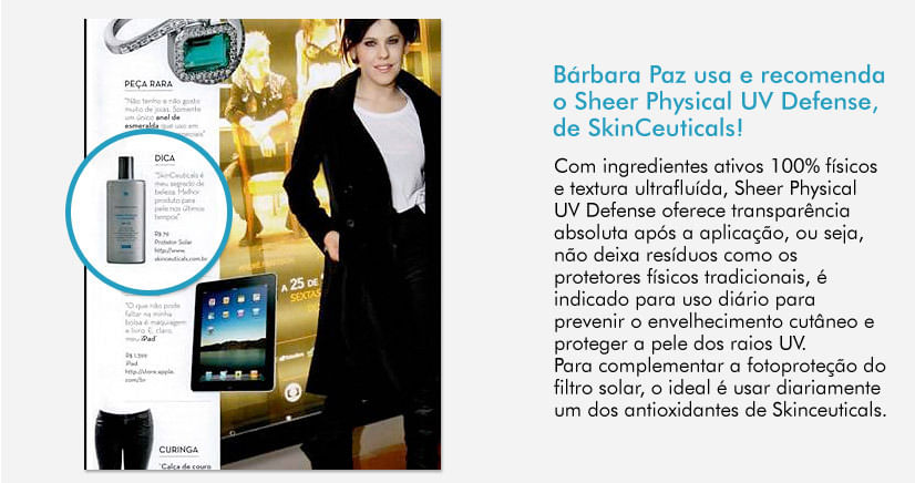 Bárbara Paz usa e recomenta o Sheer Physical UV Defense